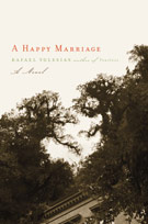 A Happy Marriage, by Rafael Yglesias
