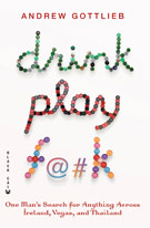 Drink Play F@#k, by Andrew Gottlieb