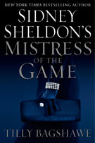 Sidney Sheldon's Mistress Of The Game, by Tilly Bagshawe