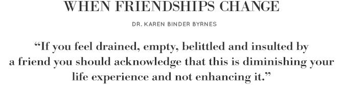 When friendships change