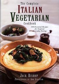 The Complete Italian Vegetarian Cookbook, by Jack Bishop