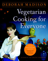 Vegetarian Cooking for Everyone, by Deborah Madison
