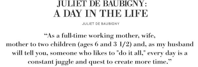 Juliet de Baubigny: A Day in the Life | Goop