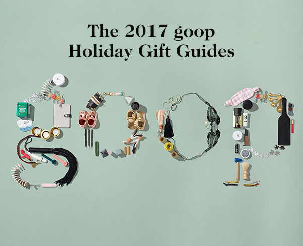 https://goop.com/wp-content/uploads/2014/11/2017-Goop-Gift-Guides.jpg