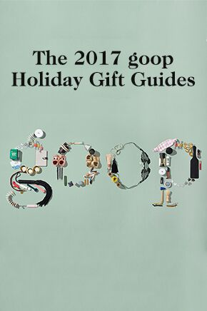 https://goop.com/wp-content/uploads/2014/11/2017-Goop-Gift-Guides_preview.jpg