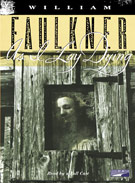 As I Lay Dying, by William Faulkner