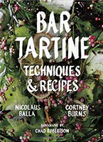 Bar Tartine, by Nicolaus Balla, Cortney Burns, and Chad Robertson