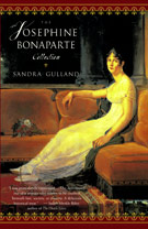The Josephine Bonaparte Trilogy: The Many Lives and Secret Sorrows of Josephine B., Tales of Passion, Tales of Woe and The Last Great Dance on Earth, by Sandra Gulland