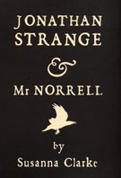 Jonathan Strange and Mr. Norrell, by Susanna Clarke