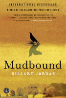 Mudbound, by Hillary Jordan