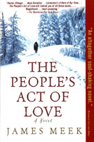 The People's Act of Love, by James Meek