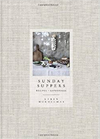 Sunday Suppers, by Karen Mordechai