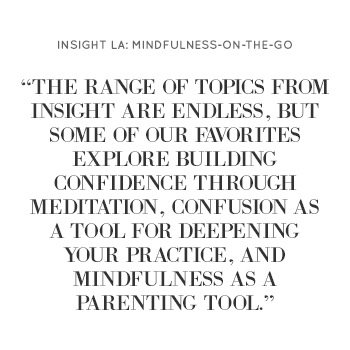 Insight LA: Mindfulness-on-the-go