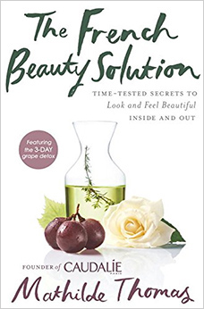 The French Beauty Solution, by Mathilde Thomas