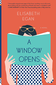 A Window Opens, by Elisabeth Egan