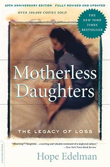 Motherless Daughters by Hope Edelman