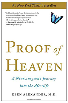 Proof of Heaven: A Neurosurgeon's Journey into the Afterlife by Eben Alexander M.D.