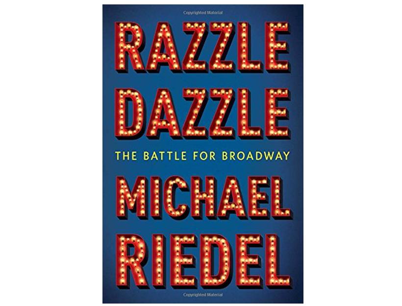 Razzle Dazzle | Michael Riedel