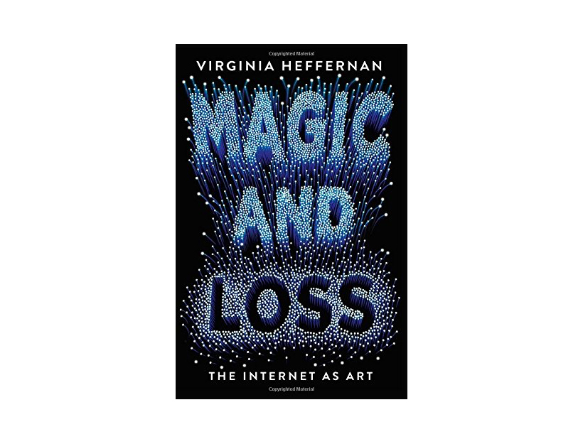 Magic & Loss: The Internet as Art