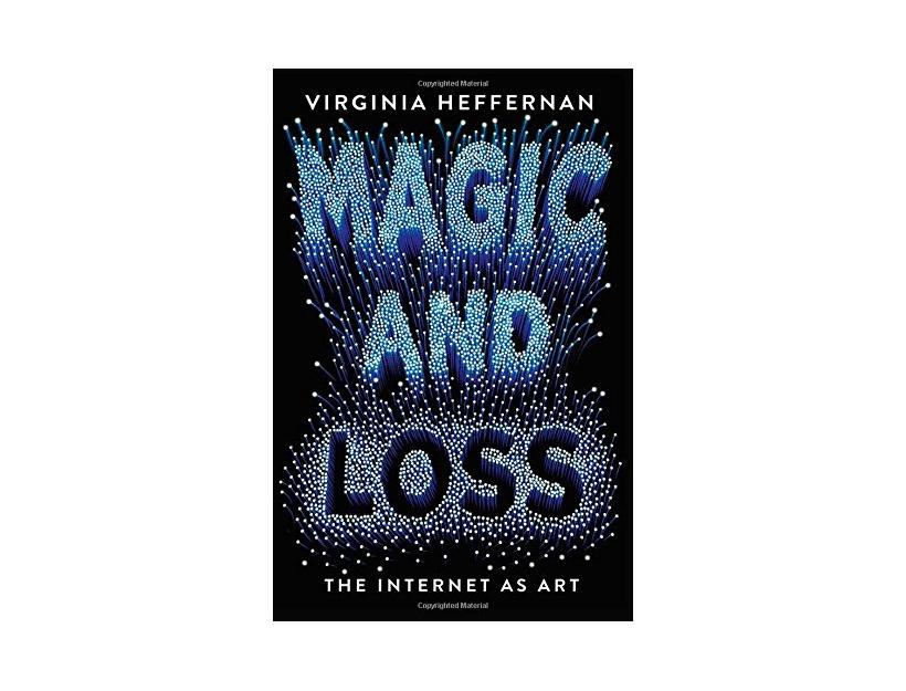 Magic & Loss: The Internet as Art