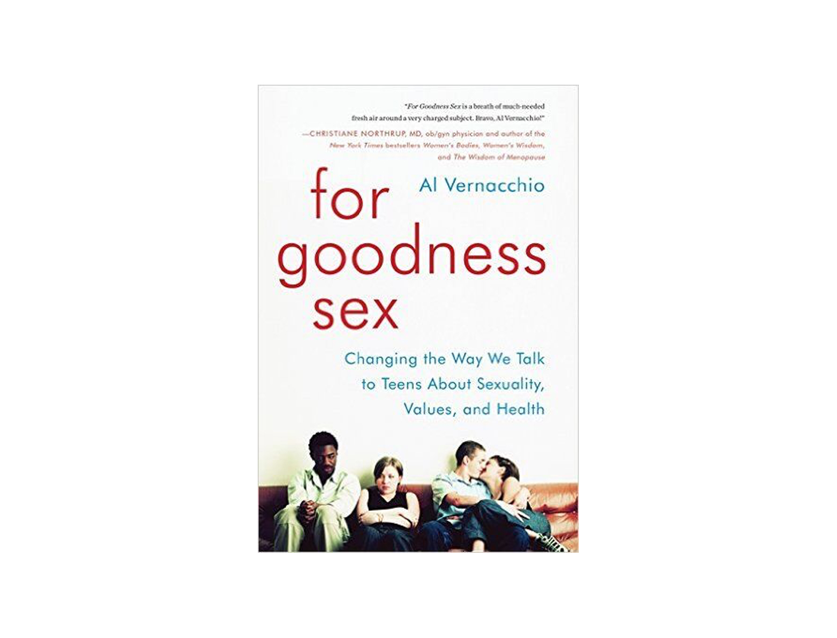 For Goodness Sex by Al Vernacchio