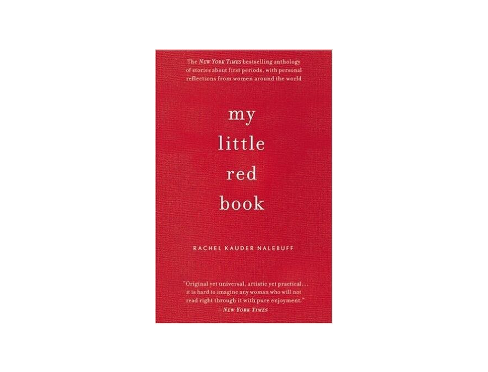 My Little Red Book by Rachel Kauder Nalebuff