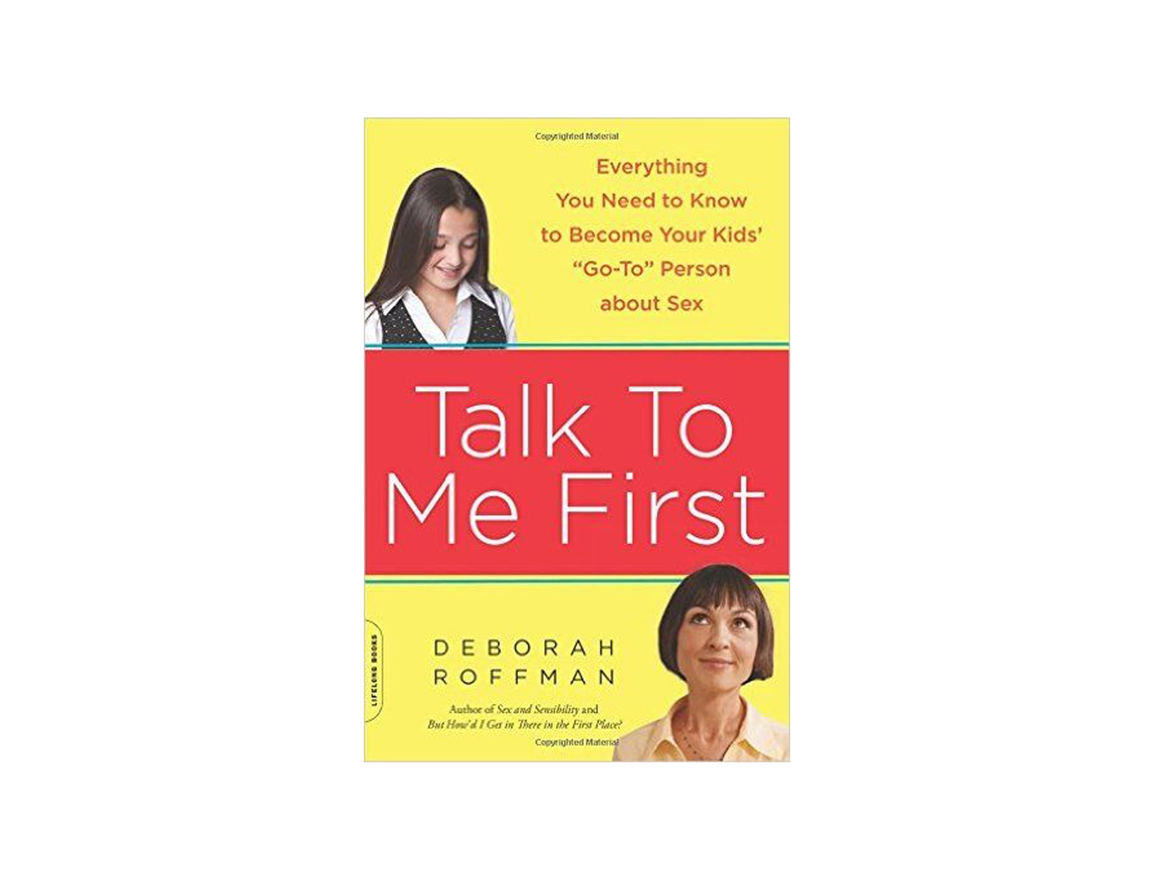 Talk to Me First by Deborah Roffman