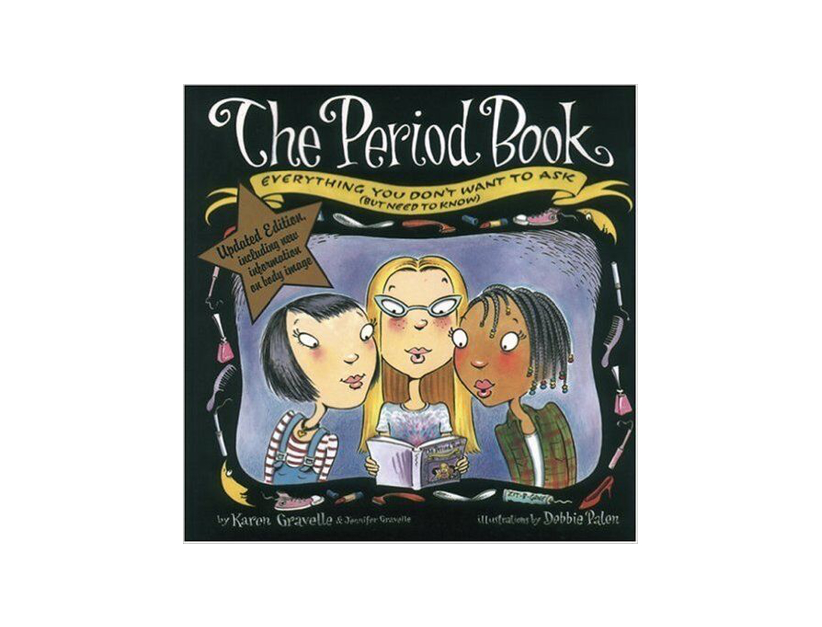 The Period Book by Karen Gravelle &  Jennifer Gravelle