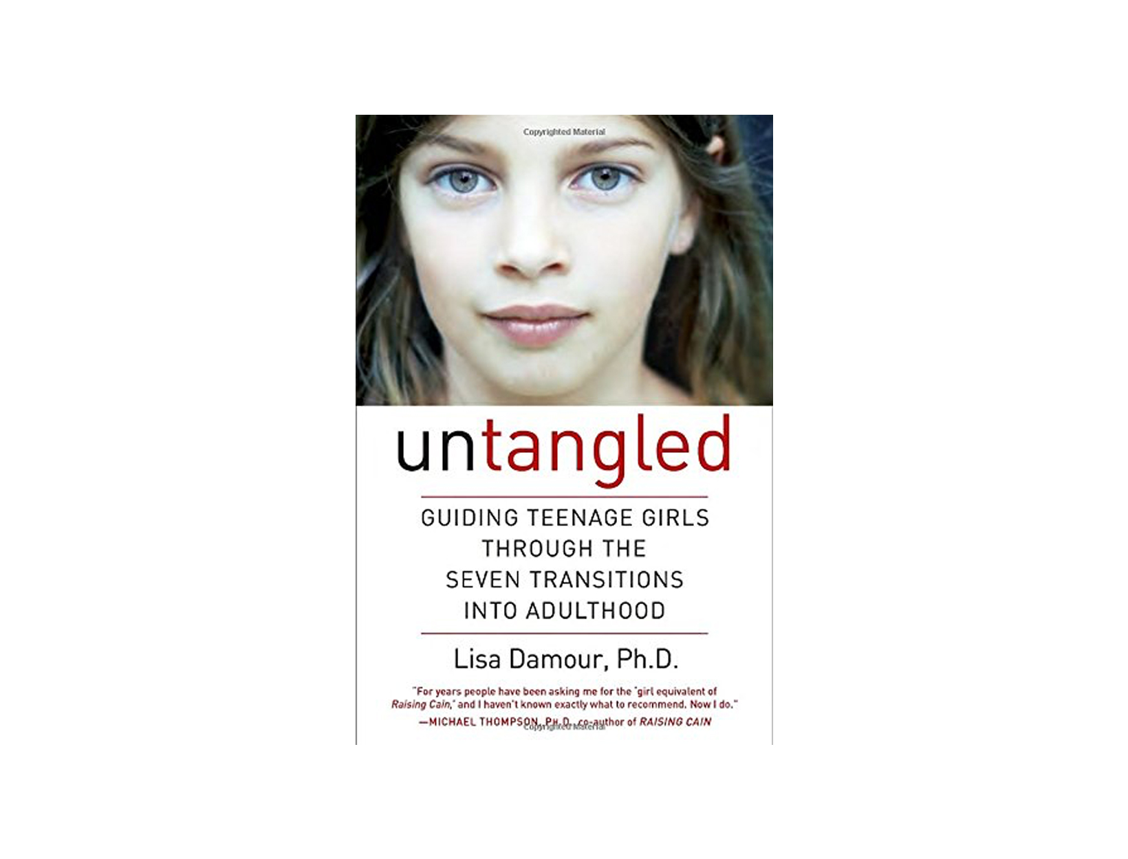 Untangled by Lisa Damour, Ph.D.