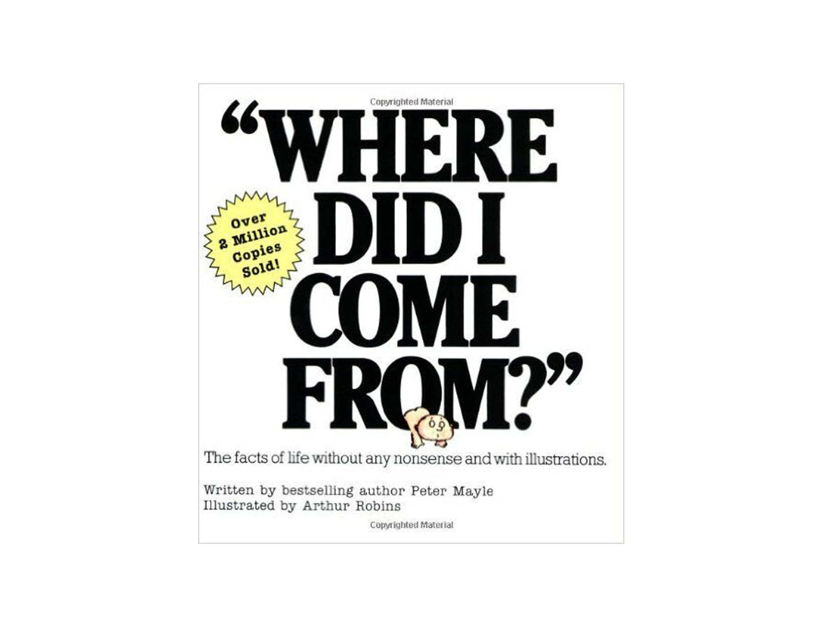 Where Did I Come From? by Peter Mayle