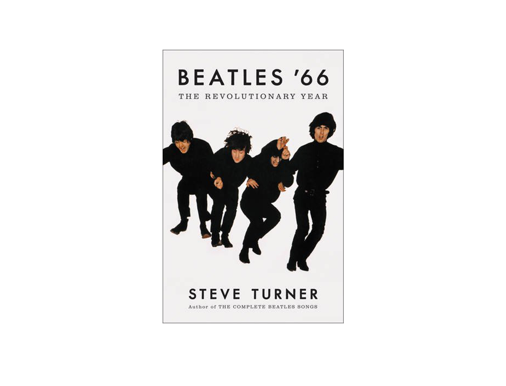 Beatles '66 by Steve Turner