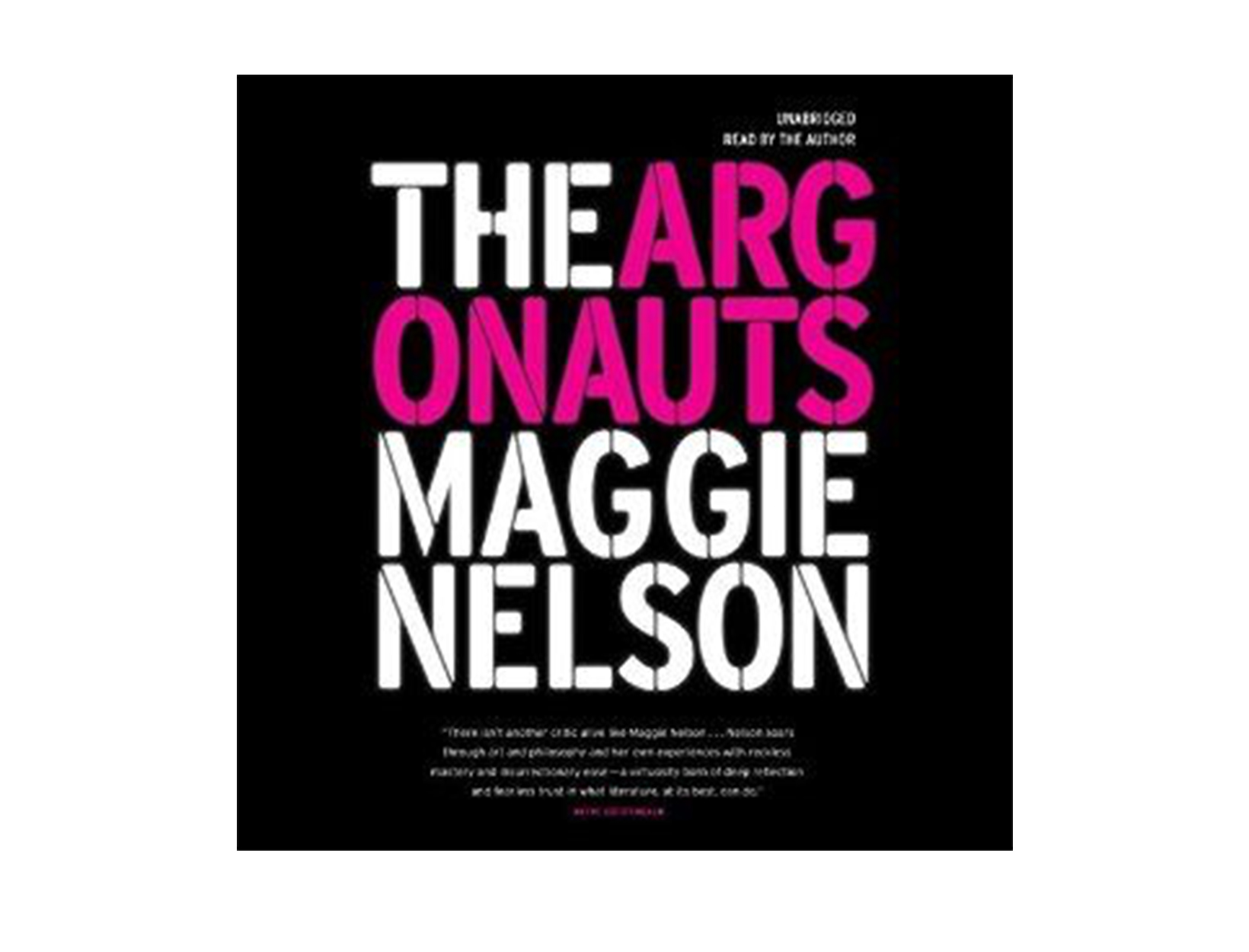The Argonauts, written & read by Maggie Nelson