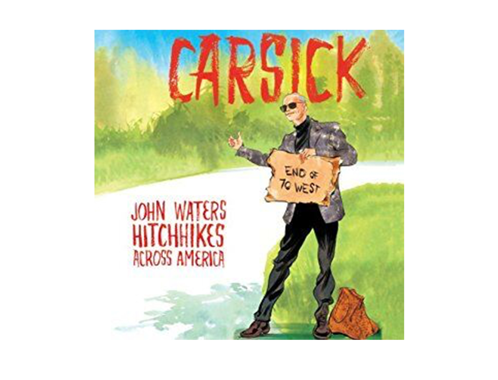 Carsick, written & read by John Waters
