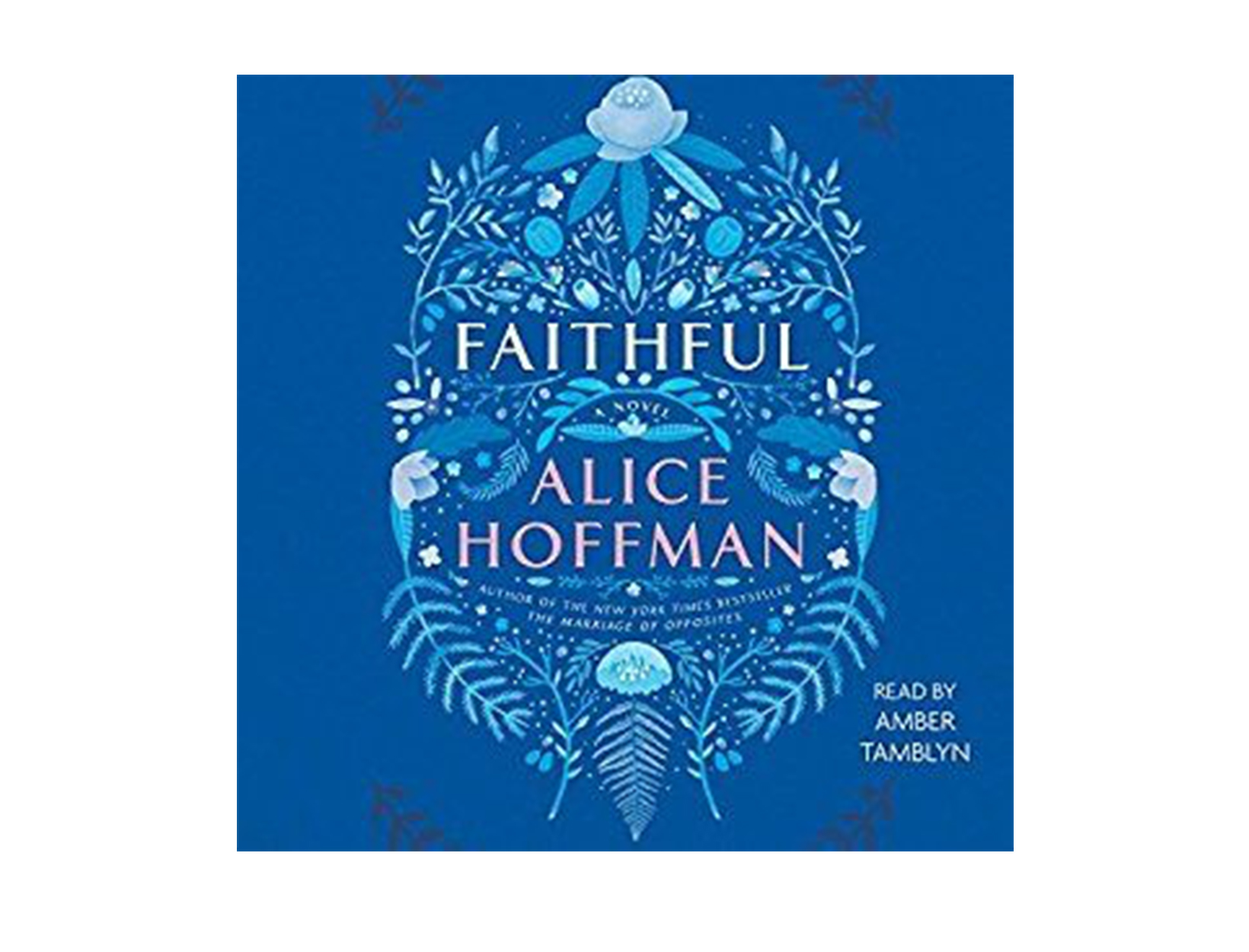 Faithful by Alice Hoffman, read by Amber Tamblyn