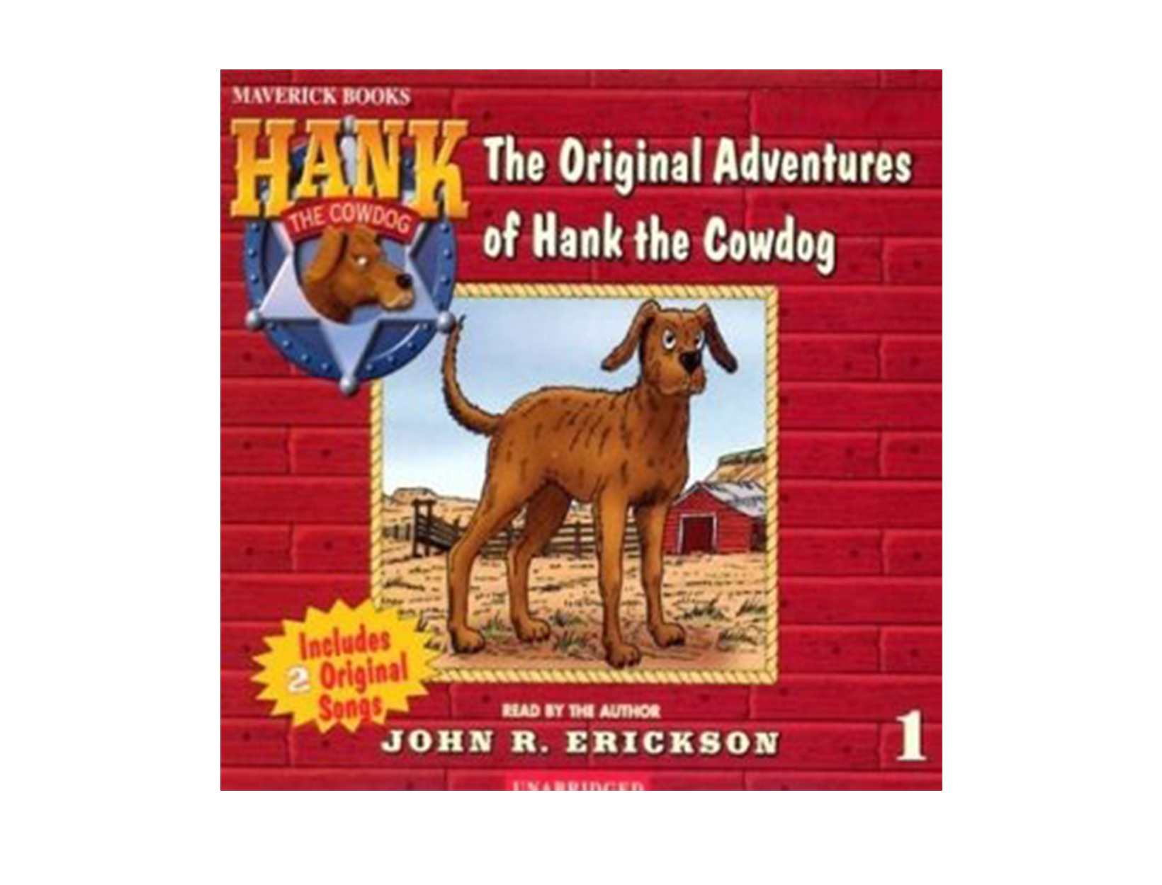 Hank the Cowdog, written & read by John R. Erickson