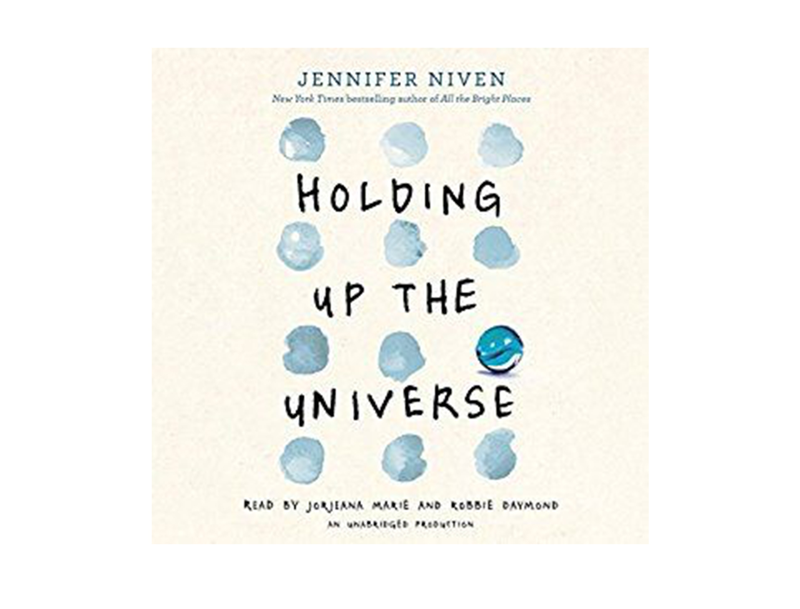 Holding Up the Universe by Jennifer Niven, read by Jorjeana Marie & Robbie Daymond
