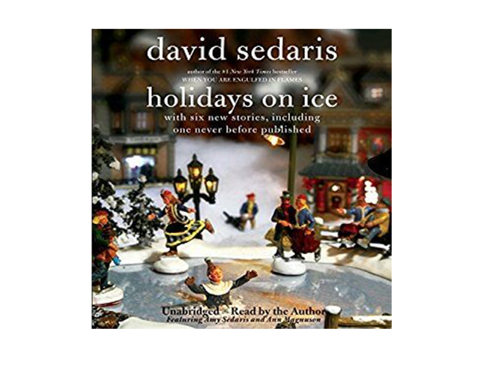 Holidays on Ice, written and read by David Sedaris