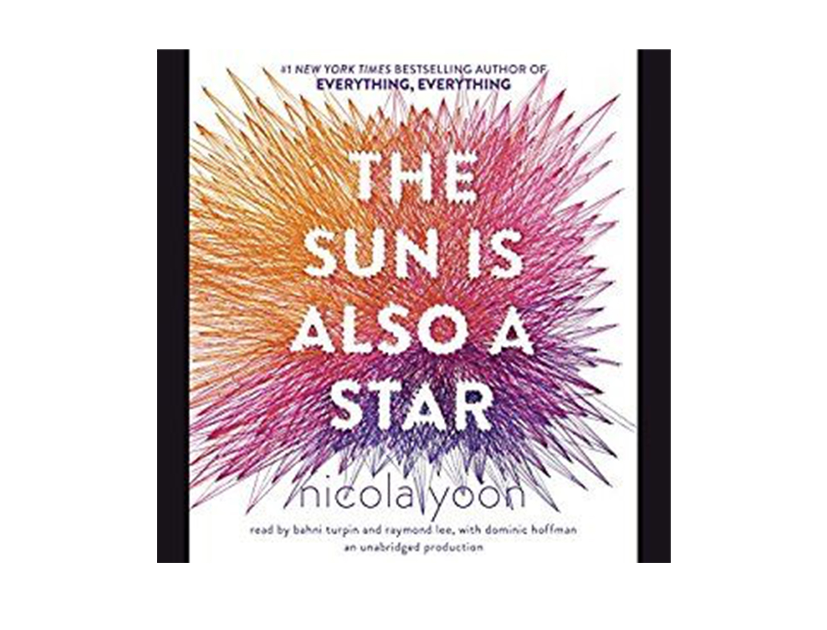 The Sun Is Also a Star by Nicola Yoon, read by Bahni Turpin, Raymond Lee, & Dominic Hoffman