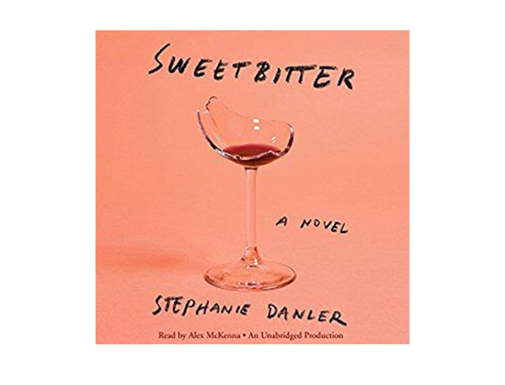 Sweetbitter by Stephanie Danler, read by Alex McKenna