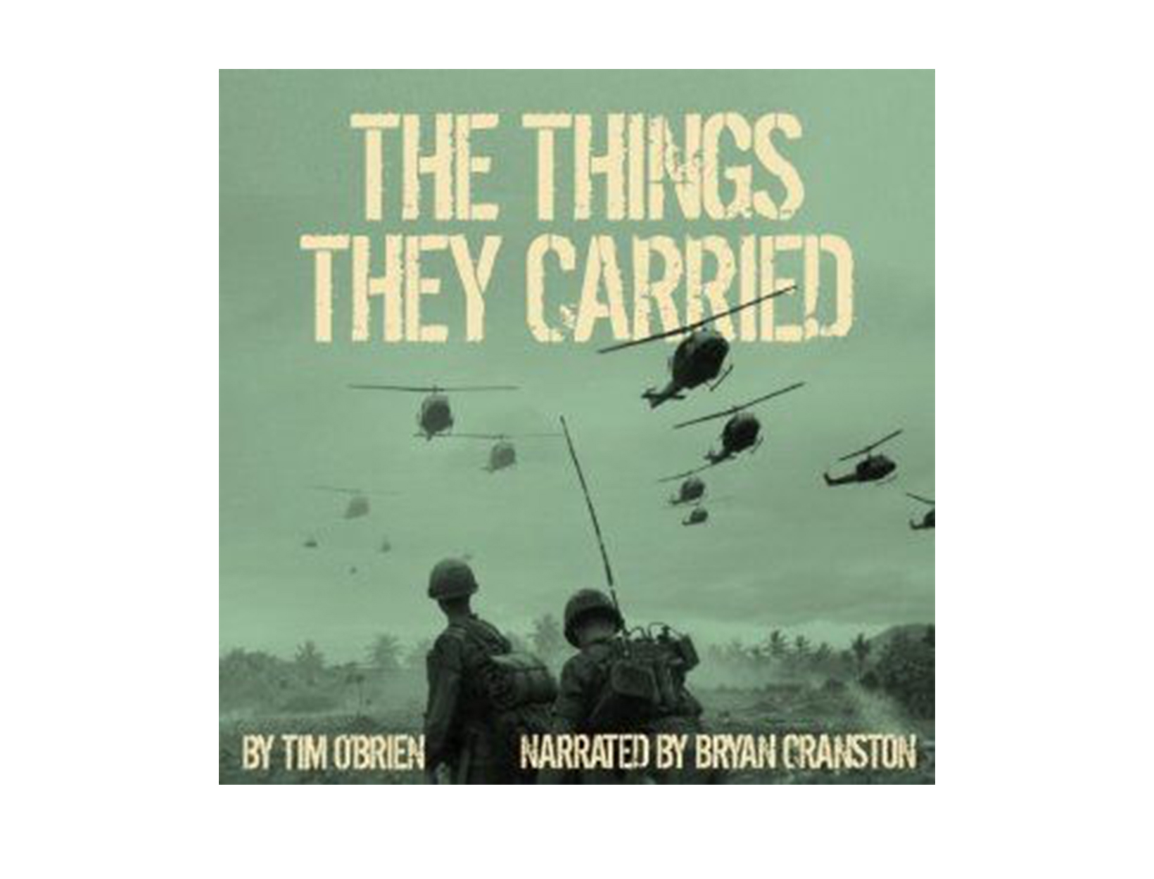 The Things They Carried by Tim O'Brien, read by Bryan Cranston
