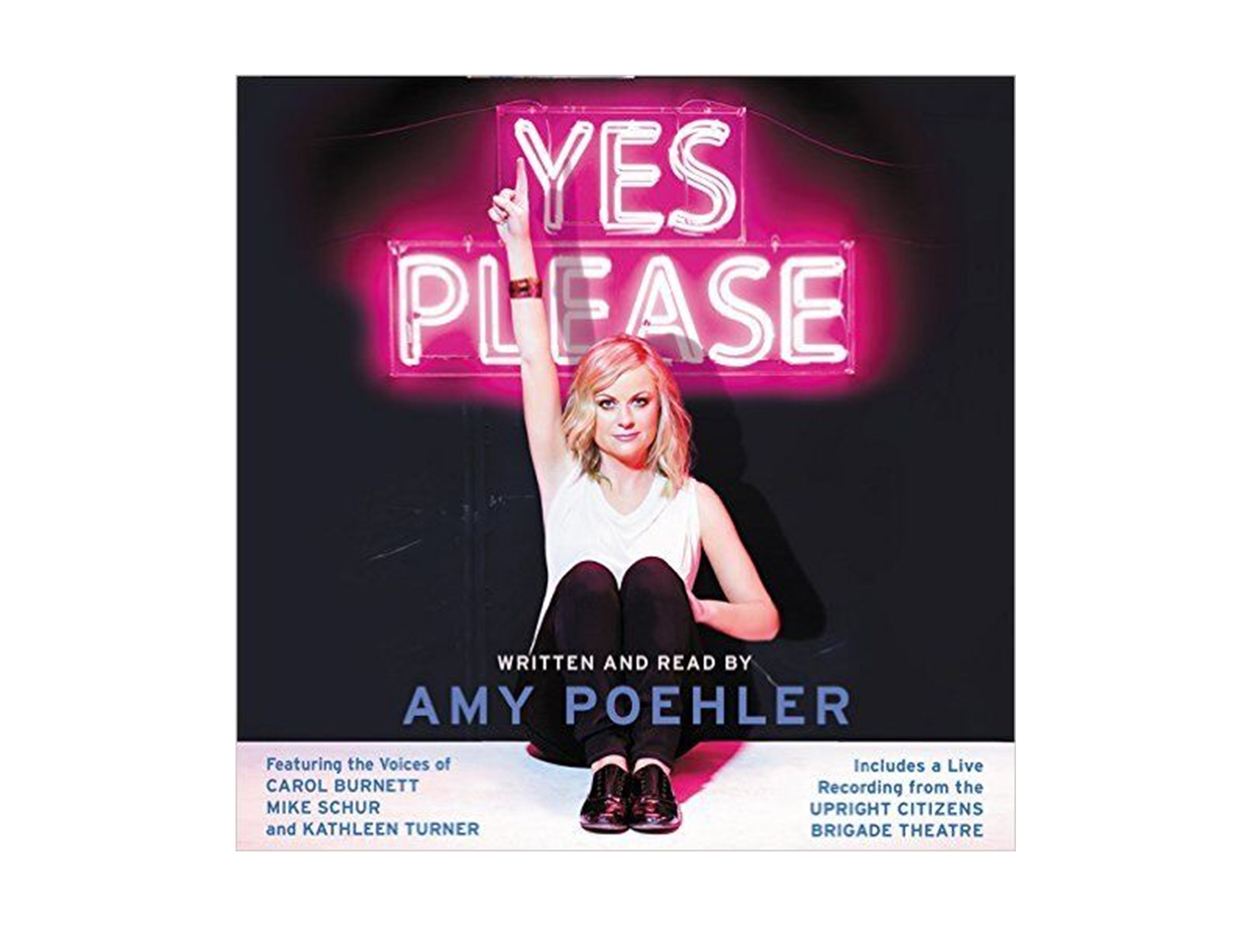 Yes Please, written and read by Amy Poehler