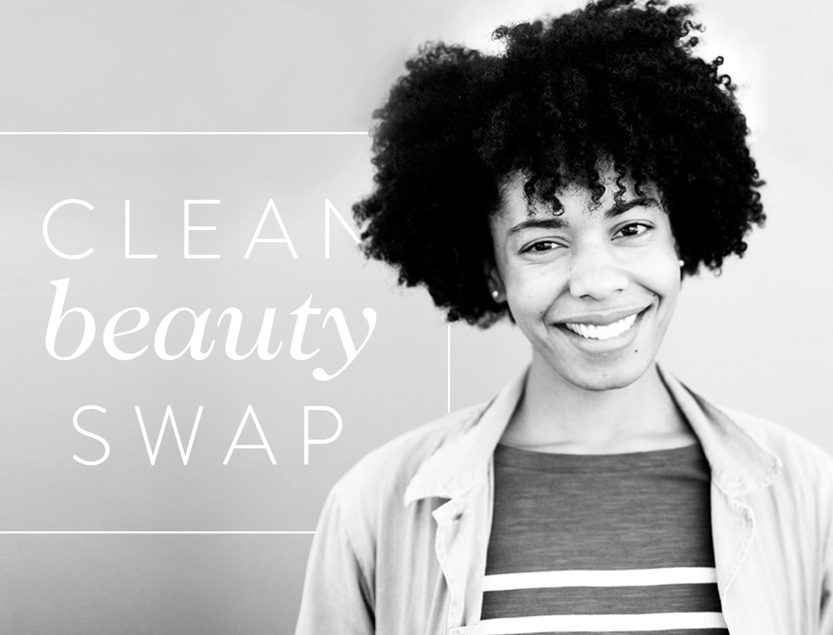 Clean Beauty Swap: Iman Leslie
