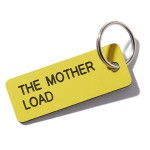 The Mother Load Key Tag