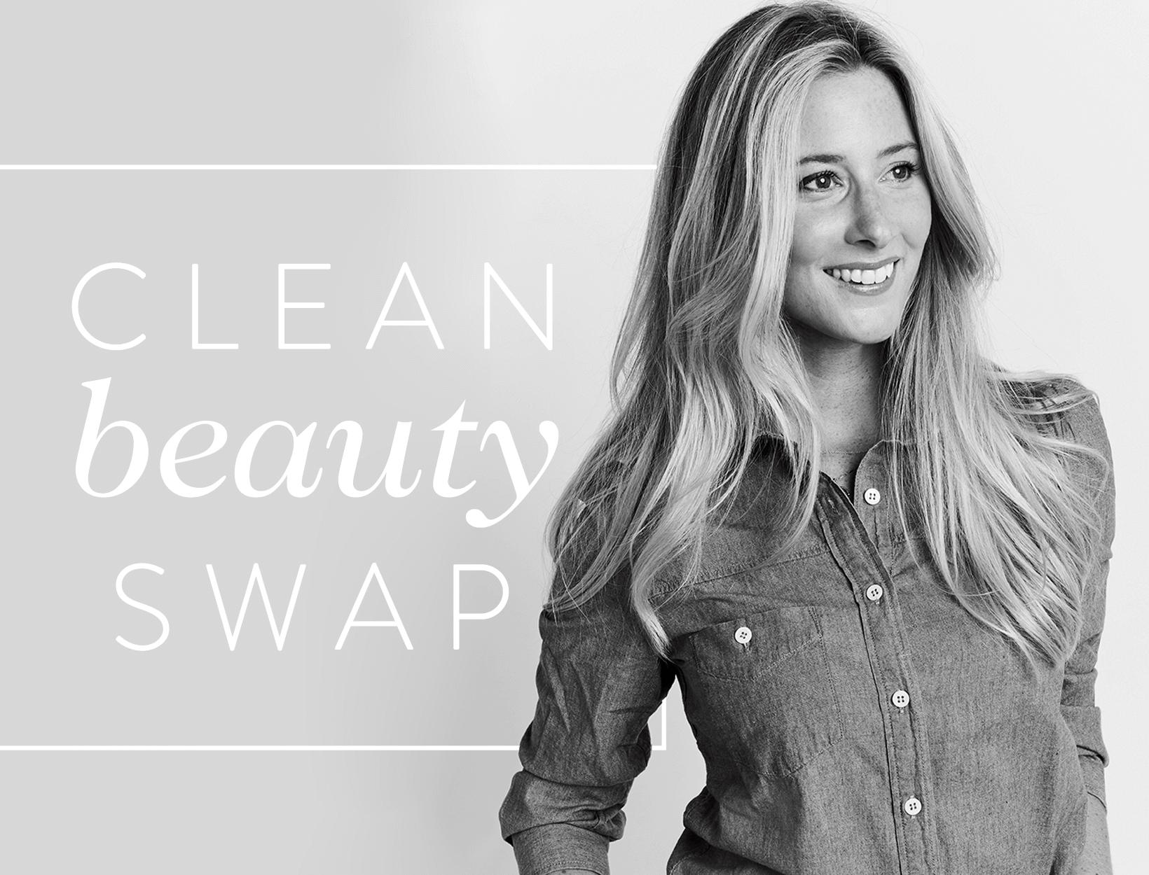 Clean Beauty Swap: Taylor Carlson