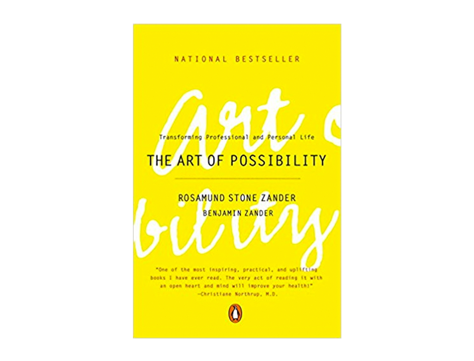 The Art of Possibility by Rosamund Stone Zander and Benjamin Zander