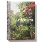 Gardenista: The Definitive Guide to Outdoor Spaces