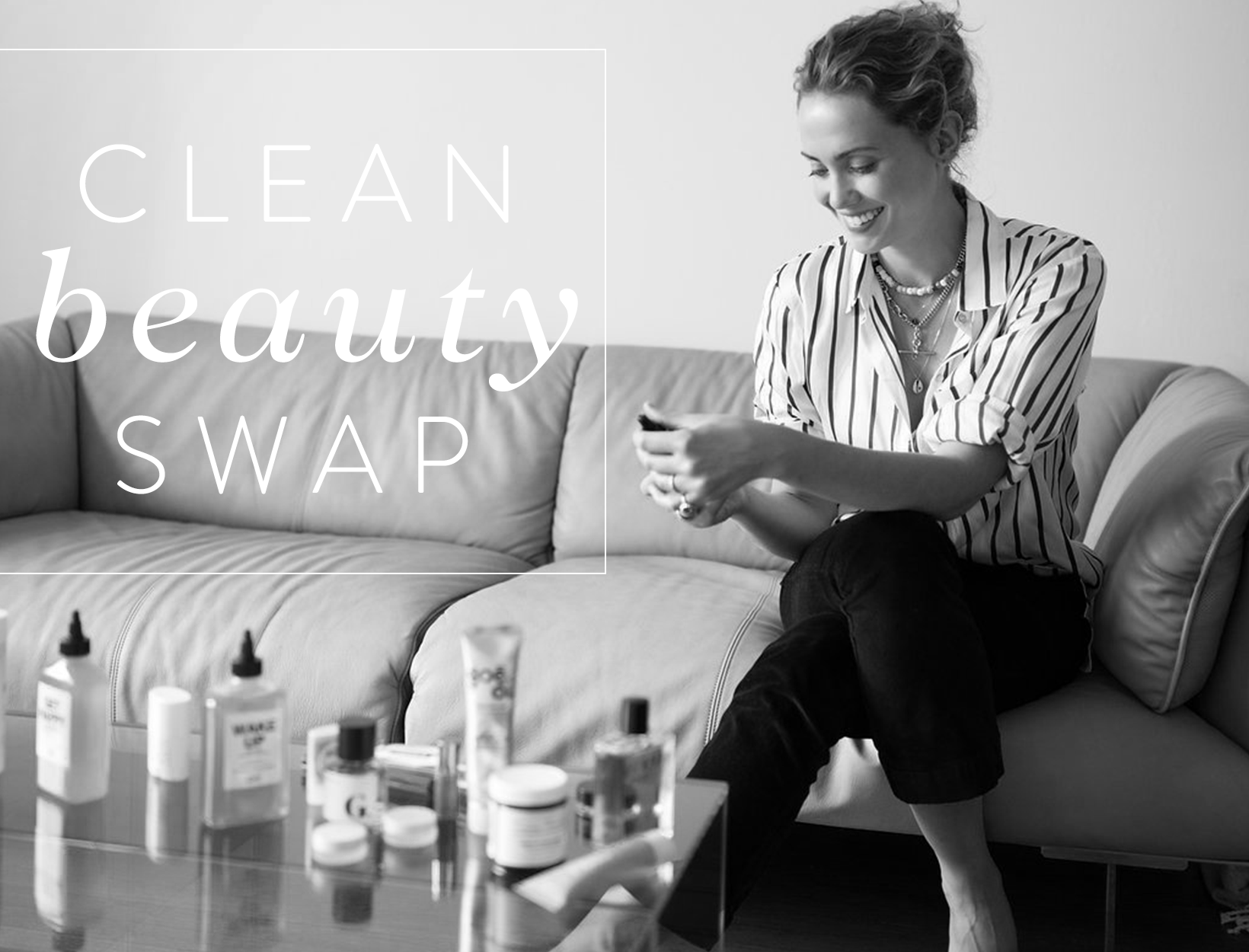 Clean Beauty Swap: The Coveteur's Laurel Pantin Does a Medicine-Cabinet Makeover with Jean Godfrey-June