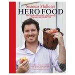 Hero Foods: How Cooking with Delicious Things Can Make Us Feel Better