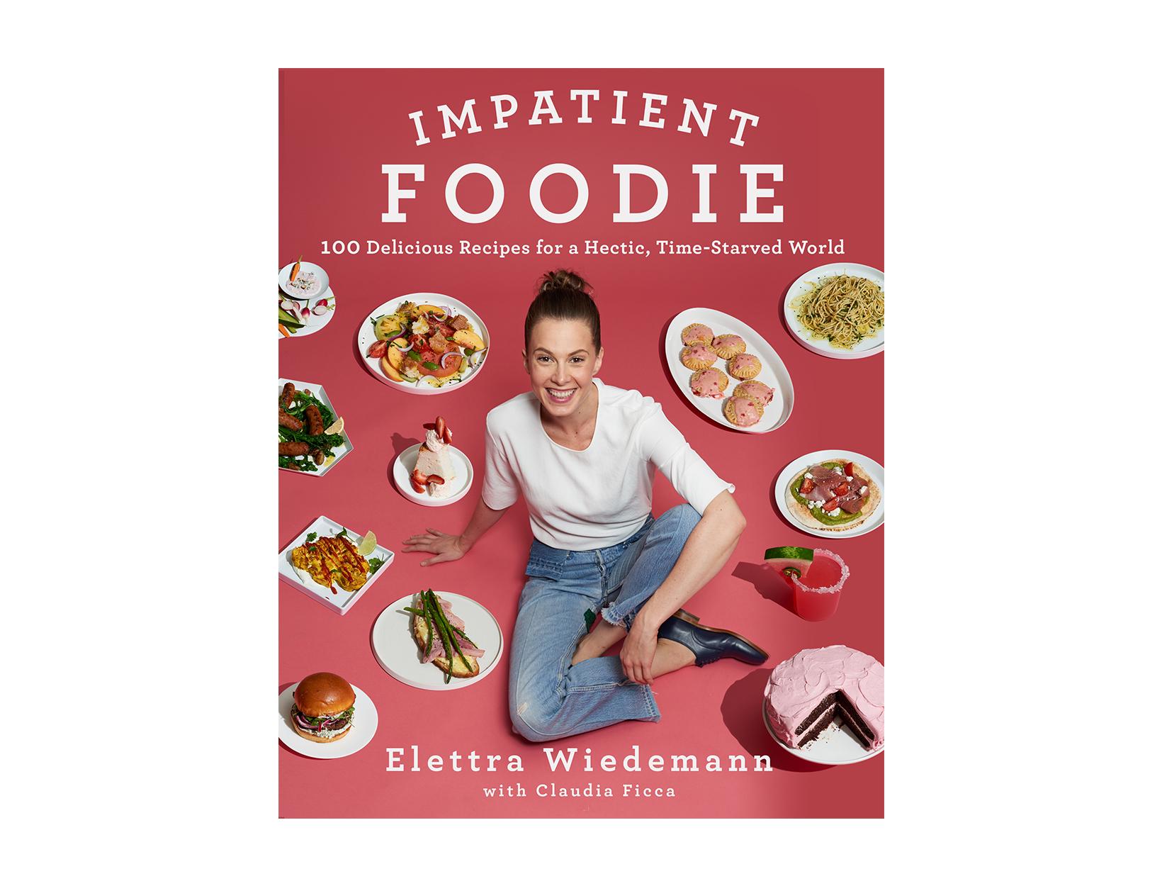 The Impatient Foodie by Elettra Wiedemann