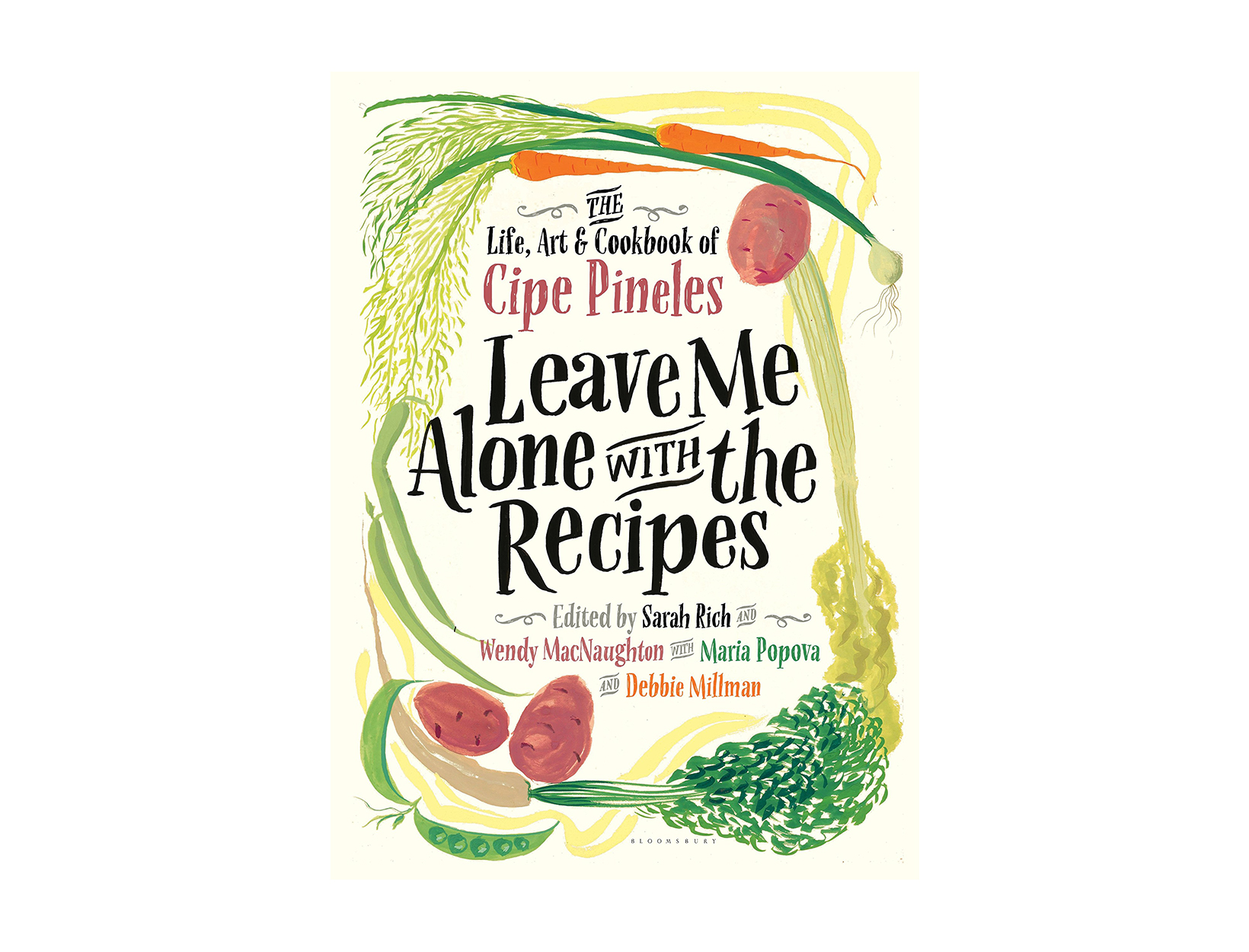 Leave Me Alone with the Recipes by Cipe Pineles